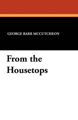 From the Housetops (Paperback)