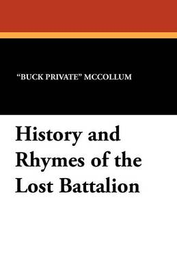 History and Rhymes of the Lost Battalion (Paperback)