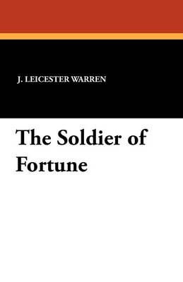 The Soldier of Fortune (Paperback)