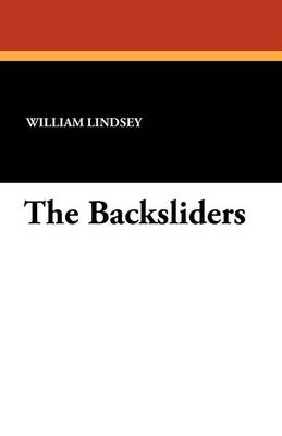 The Backsliders (Paperback)