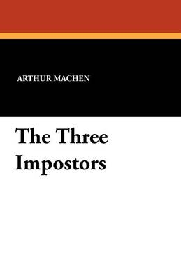 The Three Impostors (Paperback)
