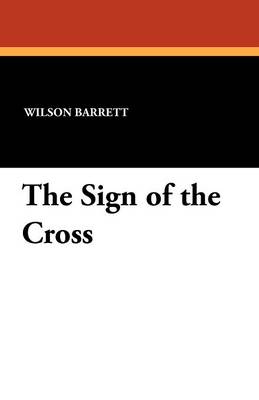 The Sign of the Cross (Paperback)