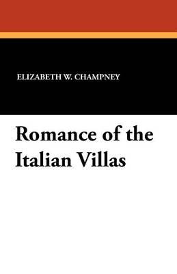 Romance of the Italian Villas (Paperback)