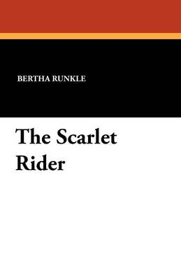 The Scarlet Rider (Paperback)