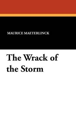 The Wrack of the Storm (Paperback)