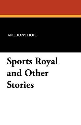 Sports Royal and Other Stories (Paperback)