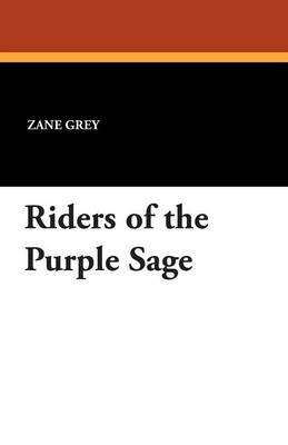 Riders of the Purple Sage (Paperback)