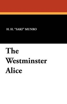 The Westminster Alice (Paperback)