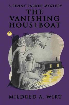 The Vanishing Houseboat - Penny Parker 2 (Paperback)