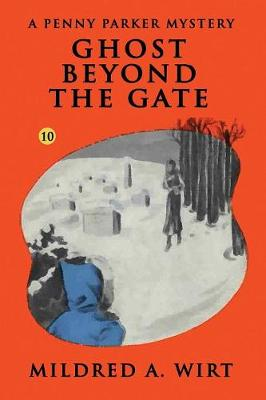 Ghost Beyond the Gate - Penny Parker 10 (Paperback)