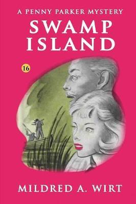 Swamp Island (Penny Parker #16) (Paperback)