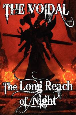 The Long Reach of Night (the Voidal Trilogy, Book 2) (Paperback)