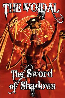 The Sword of Shadows (the Voidal Trilogy, Book 3) (Paperback)