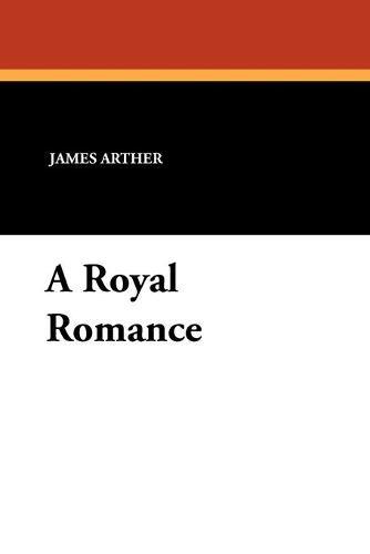 A Royal Romance (Paperback)