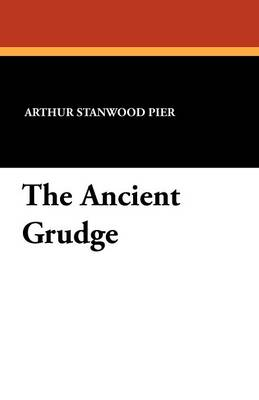 The Ancient Grudge (Paperback)