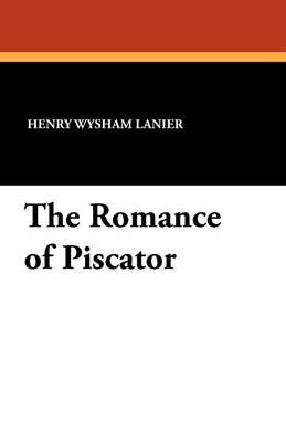 The Romance of Piscator (Paperback)