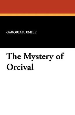 The Mystery of Orcival (Paperback)