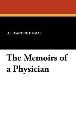 The Memoirs of a Physician (Paperback)