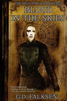 The Hellfire Chronicles: Blood in the Skies (Paperback)