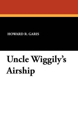 Uncle Wiggily's Airship (Paperback)