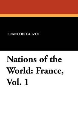 Nations of the World: France, Vol. 1 (Paperback)