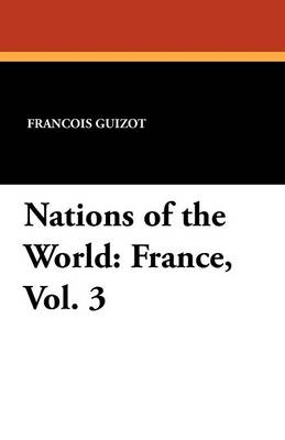 Nations of the World: France, Vol. 3 (Paperback)