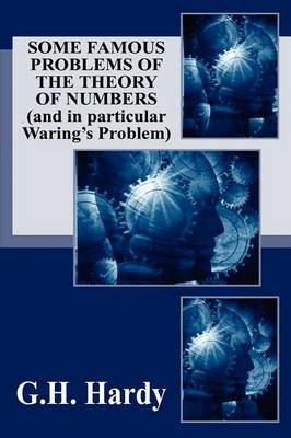 Some Famous Problems of the Theory of Numbers and in Particular Waring's Problem (Paperback)