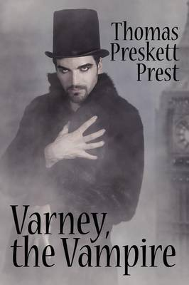 Varney the Vampire, Or, the Feast of Blood (One Volume Edition) (Paperback)
