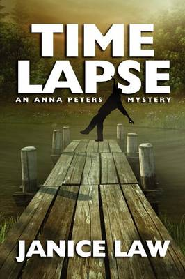 Time Lapse: An Anna Peters Mystery (Paperback)