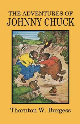 The Adventures of Johnny Chuck (Paperback)