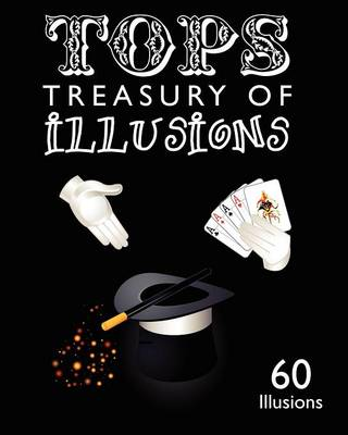 Tops Treasury of Illusions: 60 Illusions (Paperback)