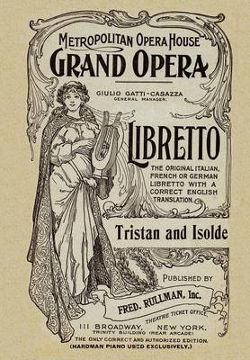Tristan and Isolde: Libretto, German and English Text (Paperback)