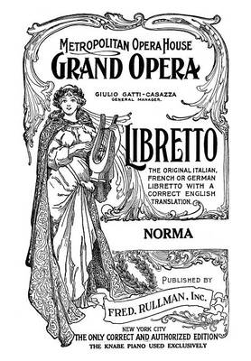 Norma: Libretto, French and English Text (Paperback)