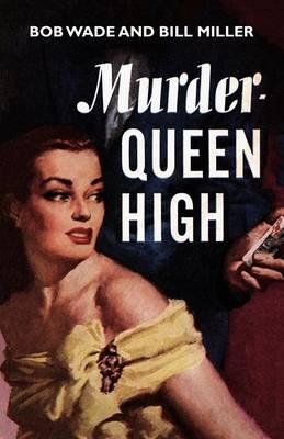 Murder - Queen High (Paperback)