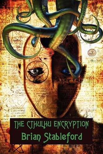 The Cthulhu Encryption: A Romance of Piracy (Paperback)