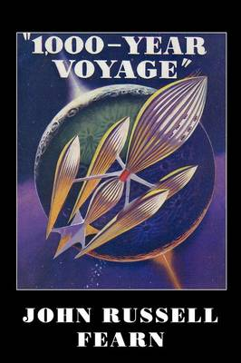 1,000-Year Voyage: A Science Fiction Novel (Paperback)