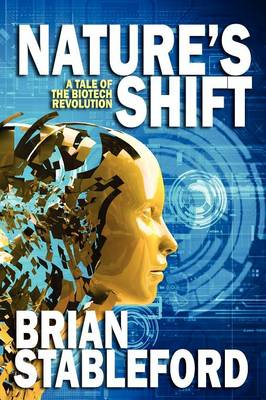 Nature's Shift: A Tale of the Biotech Revolution (Paperback)