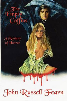 The Empty Coffins: A Mystery of Horror (Paperback)