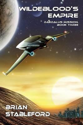 Wildeblood's Empire: Daedalus Mission, Book Three (Paperback)