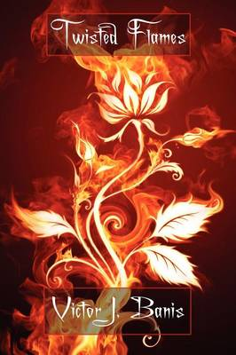 Twisted Flames (Paperback)