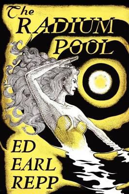 The Radium Pool (Paperback)
