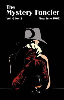 The Mystery Fancier (Vol. 6 No. 3) May/June (Paperback)