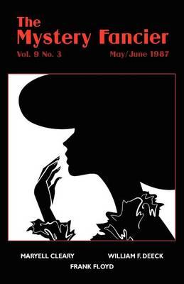 The Mystery Fancier (Vol. 9 No. 3) May/June 1987 (Paperback)
