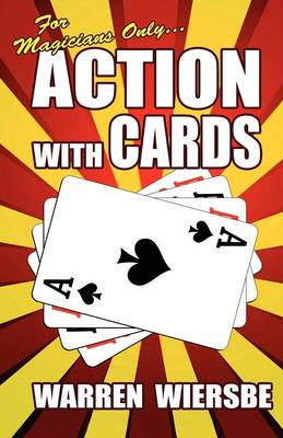 For Magicians Only: Action with Cards (Paperback)