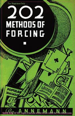 For Magicians Only: 202 Methods of Forcing (Paperback)