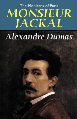 The Mohicans of Paris: Monsieur Jackal (Paperback)