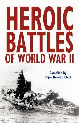 Heroic Battles of World War II (Paperback)