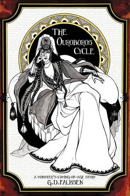 The Ouroboros Cycle, Book 1: A Monster's Coming of Age Story (Paperback)