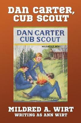 Dan Carter, Cub Scout - Dan Carter 1 (Paperback)