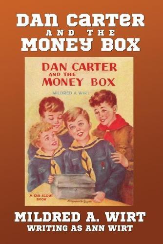 Dan Carter and the Money Box - Dan Carter 3 (Paperback)